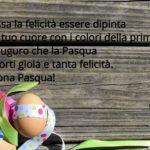 Auguri di Pasqua (Brevi): Pensieri e Parole belle